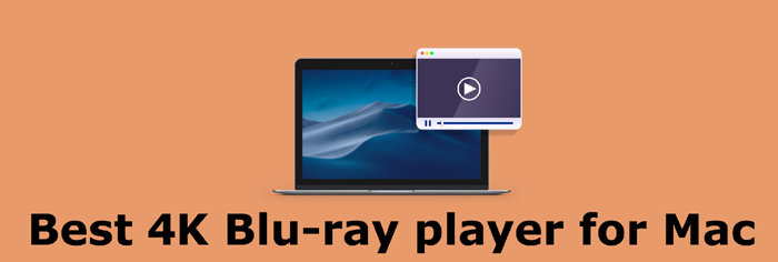best 4k blu ray player for Mac