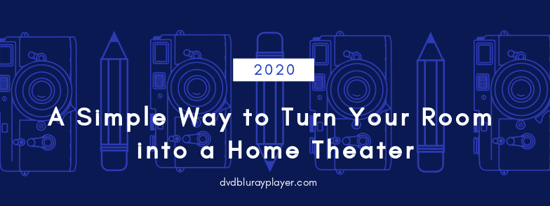 turn-your-room-into-home-theater